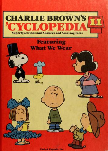 Charlie Brown's 'cyclopedia, super questions and answers and amazing facts by based on the Charles M. Schulz characters.