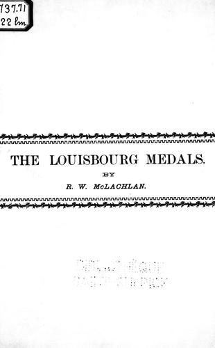 Download The Louisbourg medals
