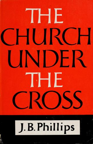 Download The church under the cross.