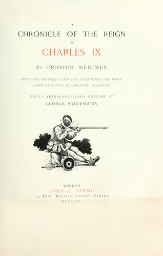 Download A chronicle of the reign of Charles IX
