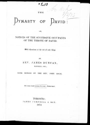 The dynasty of David, or, Notices of the successive occupants of the throne of David
