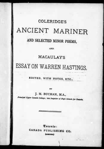 Download Coleridge's Ancient mariner and selected minor poems.  And, Macaulay' s essay on Warren Hastings