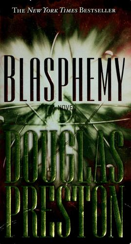 Blasphemy by Douglas J. Preston