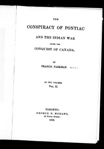 Download The conspiracy of Pontiac and the Indian war after the conquest of Canada