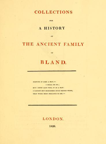 Download Collections for a history of the ancient family of Bland …