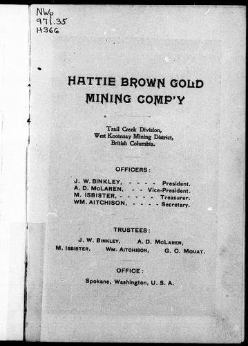 Download Hattie Brown Gold Mining Comp'y, Trail Creek division, West Kootenay mining district, British Columbia