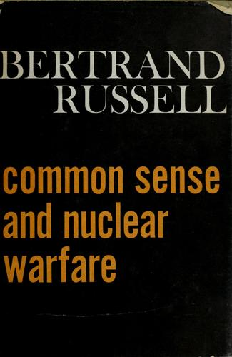 Common sense and nuclear warfare. —