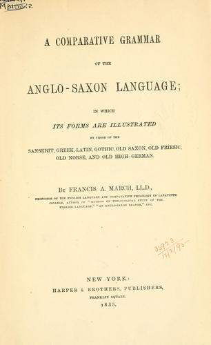 A comparative grammar of the Anglo-Saxon language