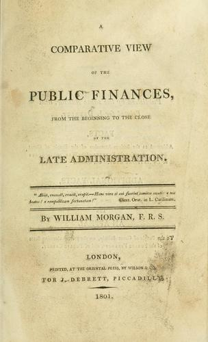 Download A comparative view of the public finances, from the beginning to the close of the late administration.