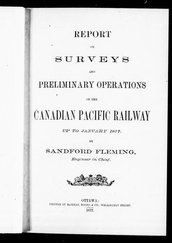 Download Report on surveys and preliminary operations on the Canadian Pacific Railway up to January 1877