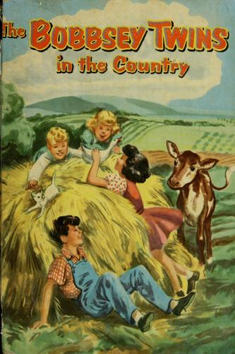 Download The Bobbsey twins in the country