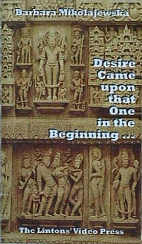 Download Desire Came upon that One in the Beginning …