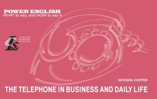 The Telephone in Business and Daily Life