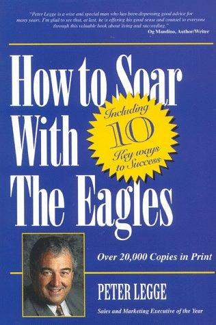 How to Soar With The Eagles
