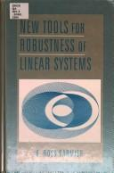New Tools for Robustness of Linear Systems