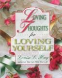 Download Loving thoughts for loving yourself