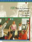 Download 100 ways to enhance self-concept in the classroom