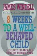 Download 8 weeks to a well-behaved child