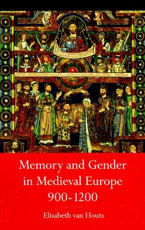 Download Memory and gender in medieval Europe, 900-1200