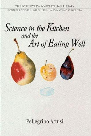 Download Science in the kitchen and the art of eating well