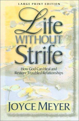 Life Without Strife (Walker Large Print Books)