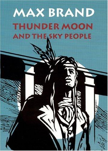 Thunder Moon and the Sky People