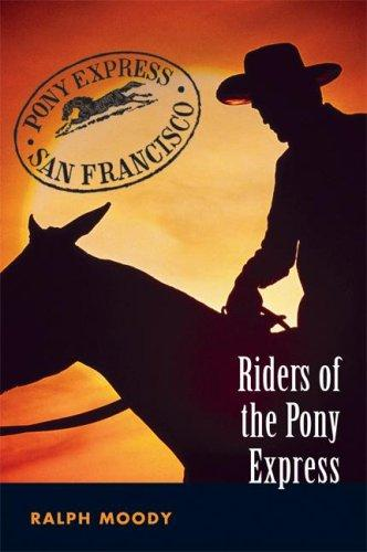 Download Riders of the Pony express