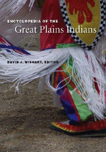 Encyclopedia of the Great Plains Indians by David J. Wishart