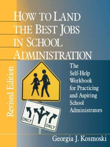 Download How to Land the Best Jobs in School Administration