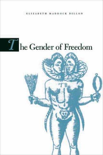Image for The Gender of Freedom: Fictions of Liberalism and the Literary Public Sphere