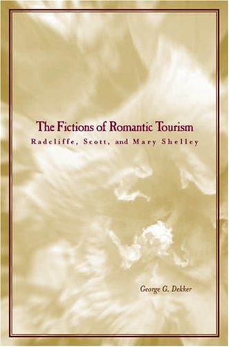 Download The fictions of romantic tourism