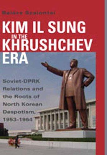 Kim Il Sung in the Khrushchev era