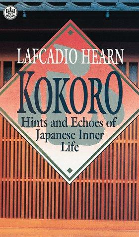 Download Kokoro: hints and echoes of Japanese inner life.