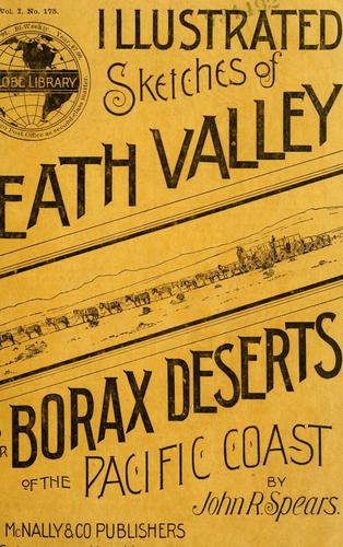 Download Illustrated sketches of Death Valley and other borax deserts of the Pacific Coast.
