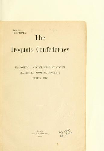 The Iroquois Confederacy by Blanchard, Rufus