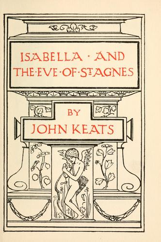 Isabella & The eve of St. Agnes.