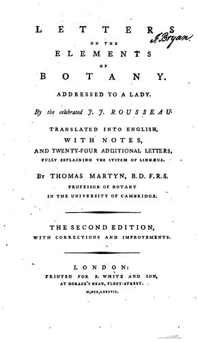 Letters on the Elements of Botany: Addressed to a Lady