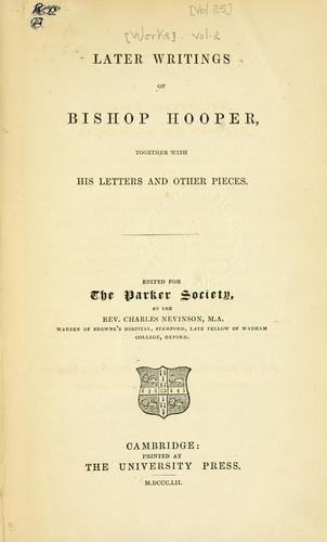 Download Later writings of Bishop Hooper, together with his letters and other pieces.
