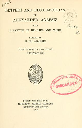 Letters and recollections of Alexander Agassiz by Alexander Agassiz