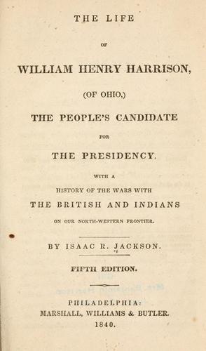 Download The life of William Henry Harrison (of Ohio,)