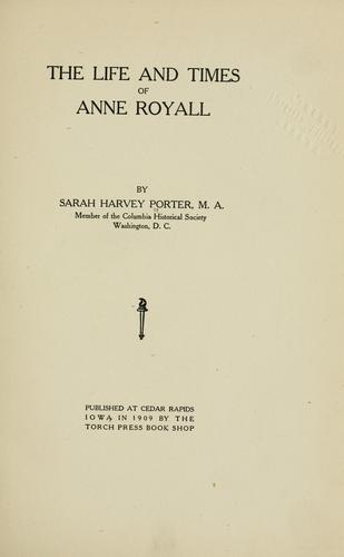 Download The life and times of Anne Royall