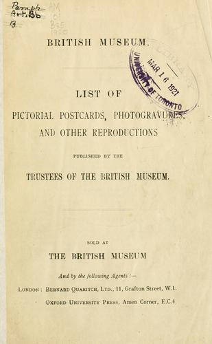 List of pictorial postcards, photogravures, and other reproductions published by the Trustees of the British Museum