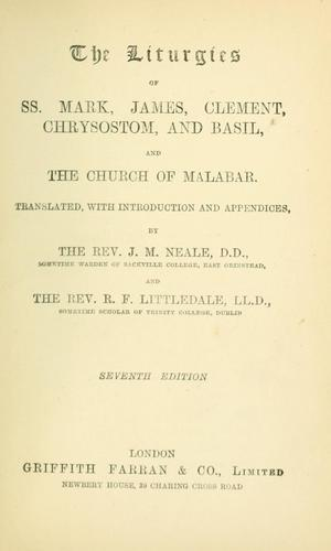 Download The liturgies of SS. Mark, James, Clement, Chrysostom, and Basil, and the Church of Malabar