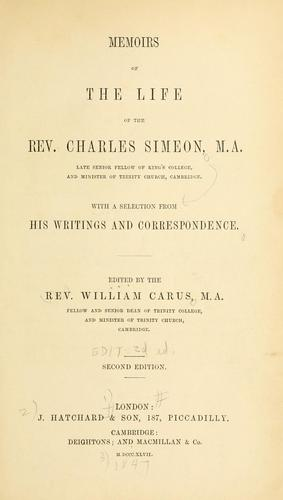 Memoirs of the life of the Rev. Charles Simeon.
