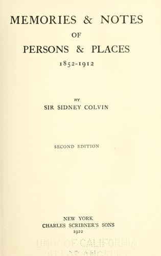Memories & notes of persons & places, 1852-1912.