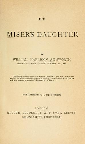The miser's daughter …