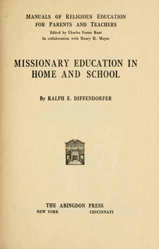 Download Missionary education in home and school.