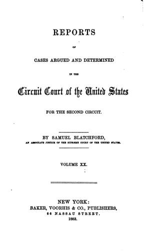 Reports of Cases Argued and Determined in the Circuit Court of the United …