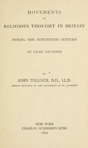 Download Movements of religious thought in Britain during the nineteenth century