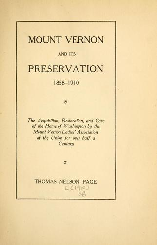Download Mount Vernon and its preservation, 1858-1910